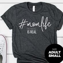 #MomLife T-Shirt - Adult Small 2936