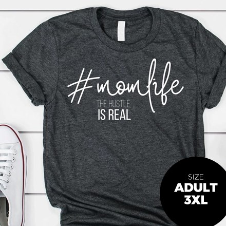 #MomLife T-Shirt - Adult 3XL 3012