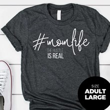 #MomLife T-Shirt - Adult Large 2958