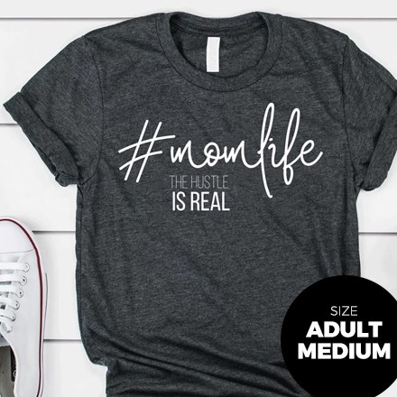 #MomLife T-Shirt - Adult Medium 2947