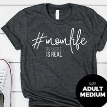 #MomLife T-Shirt - Adult Medium 2947