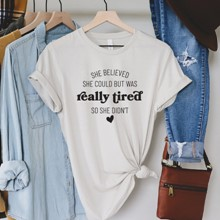She Believed T-Shirt - Adult XL 2934