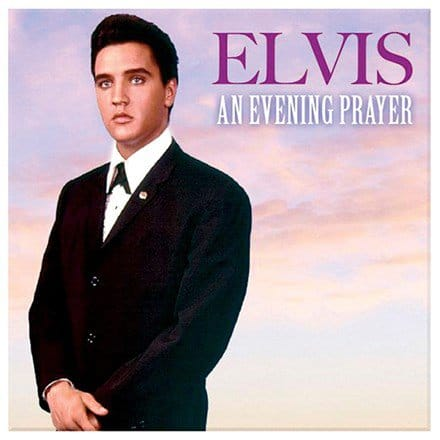 Elvis:  An Evening Prayer CD 9955